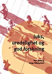 Boken som bærer tittelen Juks, uredelighet og god forskning undersøker flere overlappende problemstillinger. Den er en artikkelsamling om fallgruvene i forskningen.